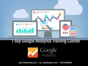 Google Analytics Training Course Malaysia Singapore Indonesia Bangkok Nang
