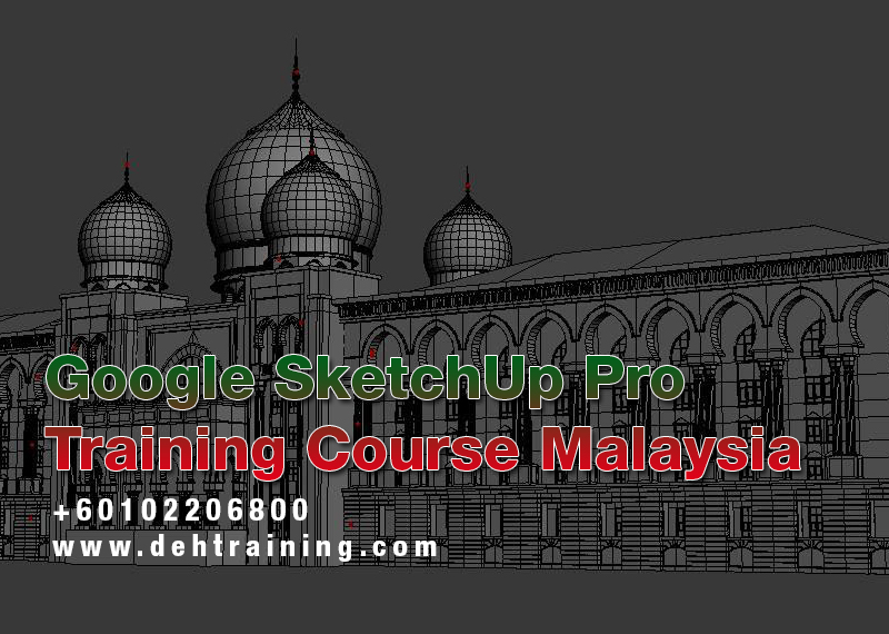 Google SketchUp Pro Training Course Malaysia