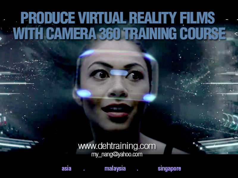 Produce Virtual Reality Films with Camera 360 Training Course
