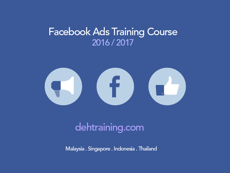 Facebook Ads Training Course 2016  2017 Malaysia