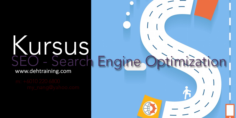 Kursus SEO Kursus Search Engine Optimization Malaysia