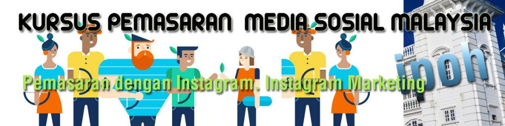 Kursus pemasaran instagram marketing training course malaysia 2017