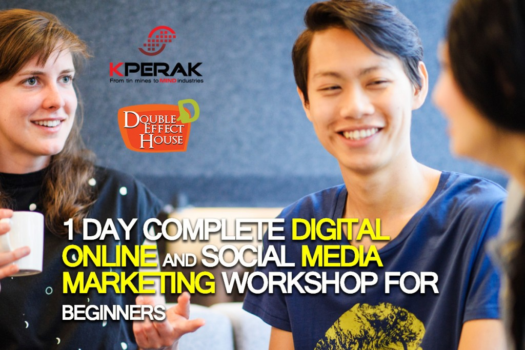 Complete Digital online Social Media Marketing workshop Malaysia 2017