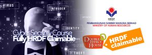Cyber Security Course – Fully HRDF Claimable