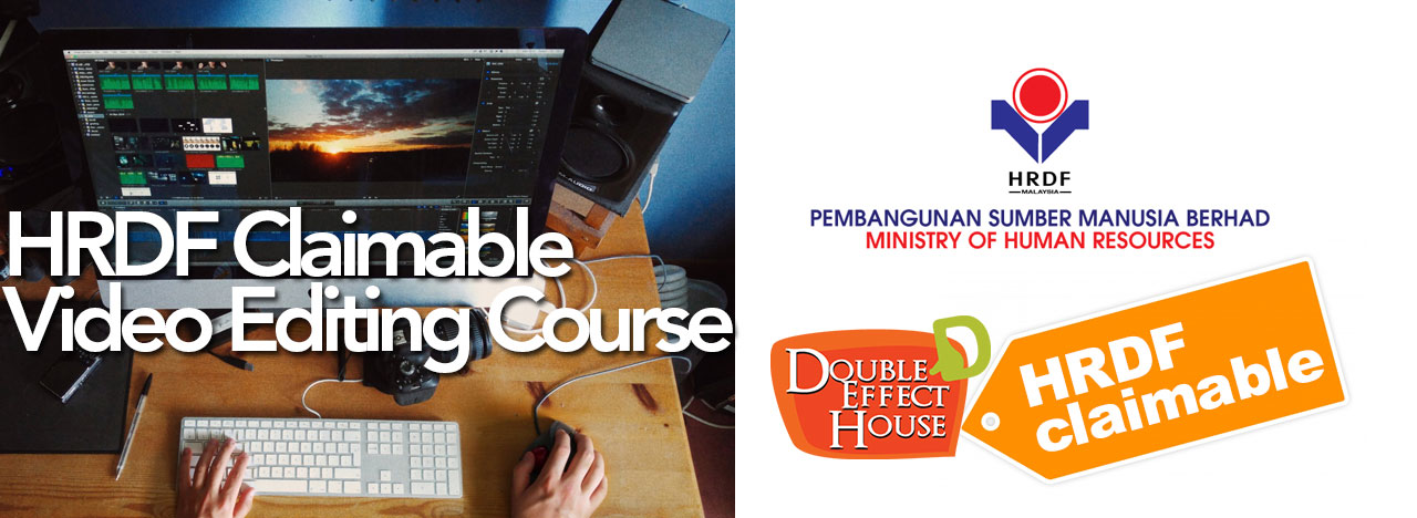 HRDF Claimable Video Editing Course Malaysia
