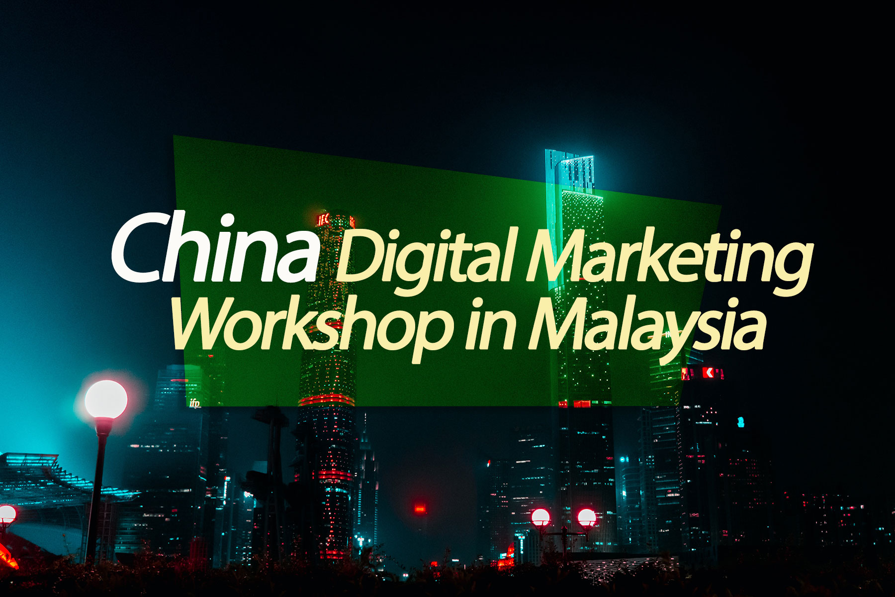 China digital marketing training course Malaysia