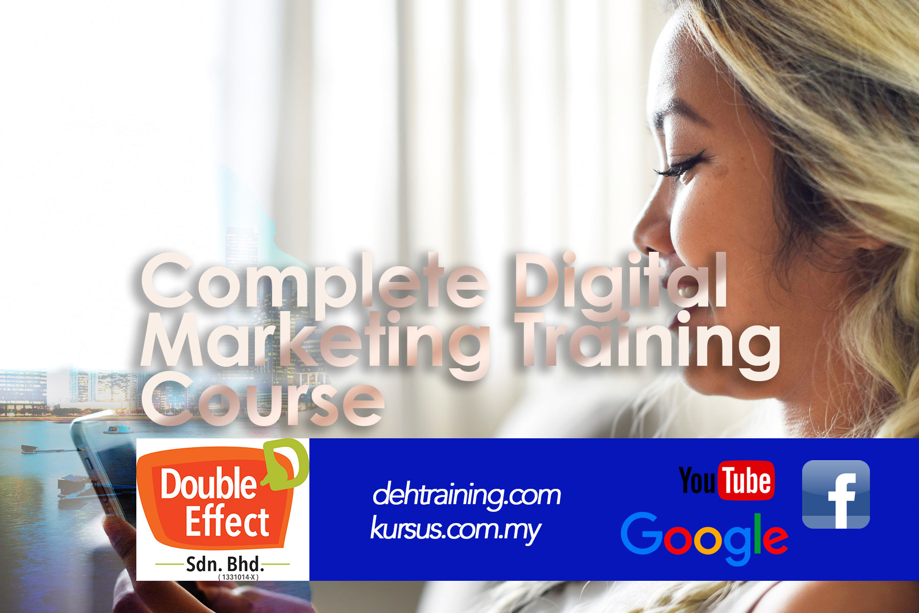 Complete Digital  Marketing Training  Course