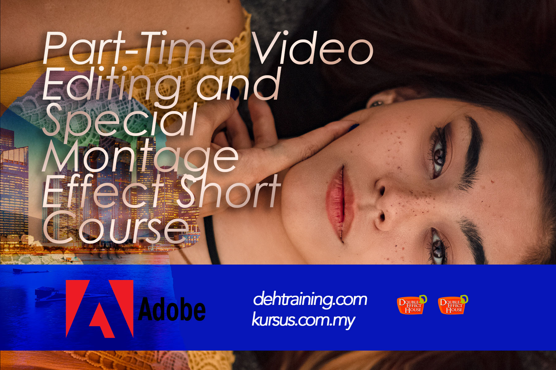 Part-Time Video  Editing and  Special  Montage  Effect Short Course