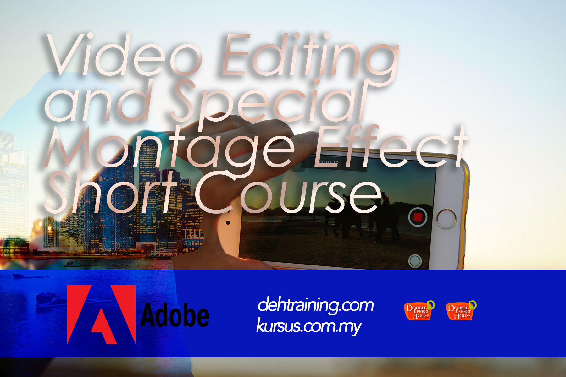 Video Editing and Special Montage Effect Short Course