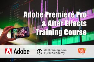 Adobe Premiere Pro and After Effects Training Course