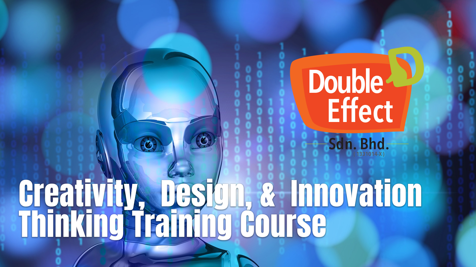 Creativity,  Design, &  Innovation  Thinking Training Course